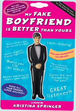 My Fake Boyfriend is Better than Yours by Kristina Springer