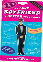 Reviews for My Fake Boyfriend is Better Than Yours by Kristina Springer