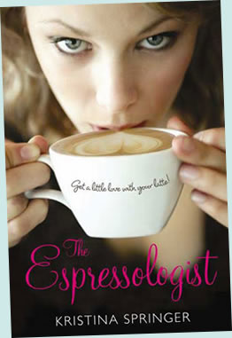 The Espressologist by Kristina Springer